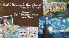 Art Through the Year with Sharon Jeffus — Lesson 1 Post Impressionism and Line