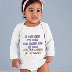 You Should See My Aunt  Wanna be my Uncle by babyonesiesbynany, $17.75
