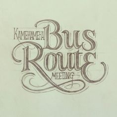 Matthew Tapia. #sketch #lettering #handlettering
