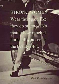 Yep Shoes, Real Women, Truths, Black Heels, A Strong Woman, Stilettos, Hot Heels, Strongwomen, Strong Women Quotes
