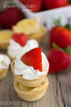 My favorite shortcake: Mini Strawberry Shortcake Pies!