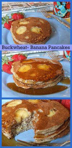 Buckwheat- Banana Pancakes #breakfast #recipe #pancakes