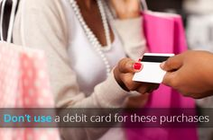When to Use Credit Cards vs. Debit Cards