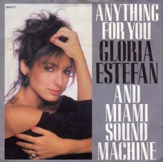 Gloria Estefan and Miami Sound   Machine