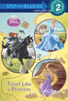 ER DIS. Ariel, Merida, Sleeping Beauty, and all the Disney princesses embark on royal journeys in this Step 2 reader. Girls ages 4 to 6 will love reading about the princesses' travels on vacations and trips of their own.