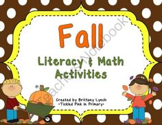 Fall Literacy, Math, and Science Activities from Brittany Lynch on TeachersNotebook.com -  (102 pages)  - This fall theme pack is filled with literacy, math, and science activities that would be great for any Fall, Autumn, leaf, or pumpkin unit.
