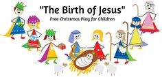 """The Birth of Jesus"" Script for Children's Christmas Script"
