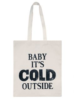 'Baby it's Cold Outside'