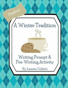 Winter Freebie!   Traditions make the winter season extra special. Your students can write about their family traditions with this winter-themed writing prompt and pre-writing activity.    This Freebie includes …   * Writing Prompt Worksheet (with alternate prompt)  * Pre-Writing Activity  * Information for the Teacher – Suggestions, Ideas, & Variations   Happy Teaching :)