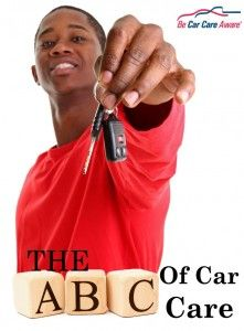 The ABCs of Car Care- info for new drivers! carcare.org