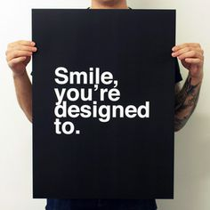 Smile, You're Designed To. now featured on Fab.