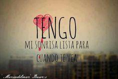 :) amor, sonrisa, te vea, cita, para el, cuando te, frase, para cuando, quot