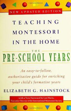 Bestseller Books Online Teaching Montessori in the Home: Pre-School Years: The Pre-School Years Elizabeth G. Hainstock, Lee Havis $9.86
