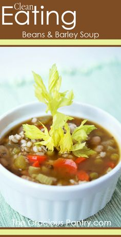 Clean Eating Beans & Barley Soup #cleaneatingrecipes #cleaneating #eatclean #soup #dinner #dinnerideas