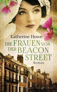 Katherine  Howe - Die Frauen von der Beacon Street - September 2013