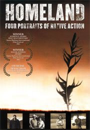 Homeland: Four Portraits of Native Action