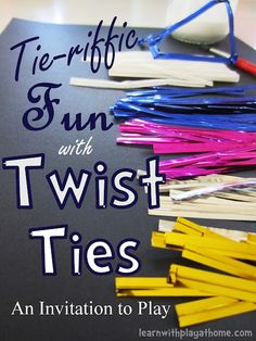Get those fine motor skills working and be creative having, Tie-riffic Fun with Twist Ties! Learn with Play at home.