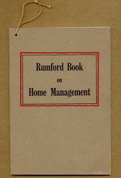 """This little household management booklet was written as a companion to Rumford's baking books and offers """"young homemakers the most helpful of the recent knowledge of modern home economics."""" Written expressly for """"the woman who knows what she wants to know,"""" it contains a wealth of household cleaning, organizing, caretaking and general management tips."""
