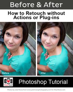 How to Retouch Skin in #Photoshop without Actions or Plug-ins. iHeartFaces.com
