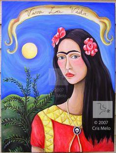 """Frida Kahlo """"Viva La Vida"""" ~ Artist Cris Melo"""