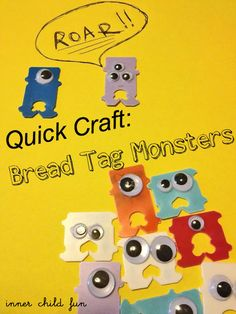 Quick Craft: Bread Tag Monsters tags, halloween parties, tag monster, bread tag, halloween crafts, breads, monsters, quick craft, kid