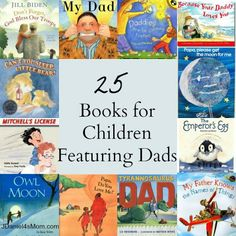JDaniel4s Mom: 25 Childrens Books Featuring Dads. Perfect list just in time for Father's Day!!