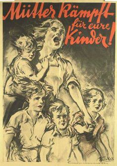"""German poster """"Mothers, fight for your children!"""""""