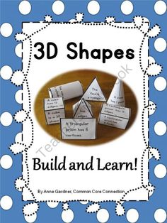3D Shape Pack ~ Build and Learn! Enter for your chance to win 1 of 6.  3 D Shapes ~ Build and Learn Pack  (Differentiated) (28 pages) from Common Core Connection on TeachersNotebook.com (Ends on on 9-27-2014)  3D Shape Pack ~ Build and Learn