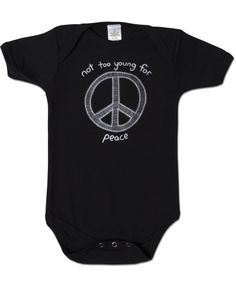 Not Too Young For Peace Bodysuit - #organic #usmade #peace #soulflower #baby