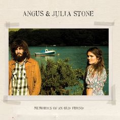 Angus+And+Julia+Stone+-+Memories+Of+An+Old+Friend.jpg 600×600 pixels