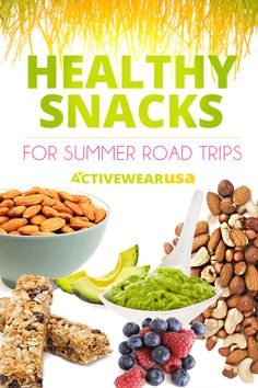 Healthy Snacks For Summer Road Trips. Bring these along when you hit the road this summer and you'll feel better when you arrive at your destination and when you get back to the gym. #healthy #food #snacks