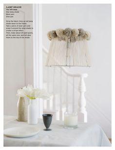 DIY Pom Pom Yarn Lamp Shade from the always fabulous Sweet Paul Magazine.