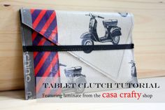 sew: Tablet Clutch Tutorial || Made with Moxie