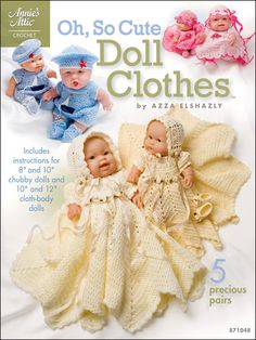 Crochet - Doll Patterns - Doll Clothes Patterns - Oh So Cute Doll Clothes