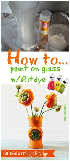 How to paint on glass with #ritdye and #modpodge and make a cute vase for #Spring