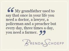 One of my favorite quotes by a woman that I greatly respect in the agriculture industry