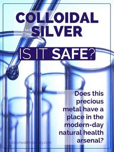 Colloidal Silver: Is It Safe? | holistichealthnaturally.com