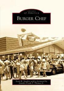 Burger Chef by Scott R. Sanders - Paperback 0738560987 - 2009.