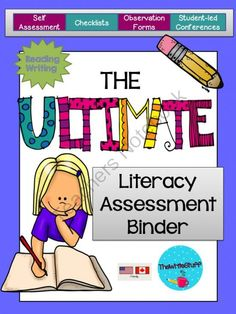 Assessment: The Ultimate Literacy Assessment Binder from TheWriteStuff on TeachersNotebook.com -  (71 pages)  - Assessment: The Ultimate Literacy Assessment Binder has been designed to help teachers assess student literacy BIG IDEAS. Self Assessment and Student-led conferences included.