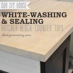Whitewash and Seal a Butcher Block Counter Top