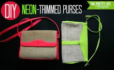 The Pretty Life Anonymous: PLA DIY: Neon-Trimmed Purses