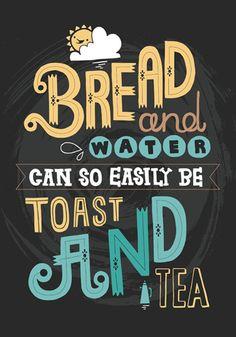 A4 Art Print - 'Toast & Tea' - Typography / Hand Lettering / Illustrated Quote / Tea / Illustration