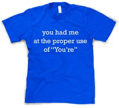 Your/Youre T-Shirt