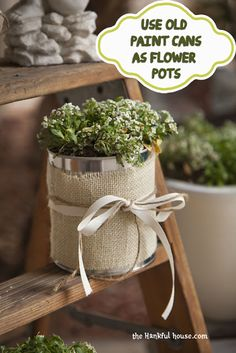 The Hankful House: Make flower pots out of paint cans