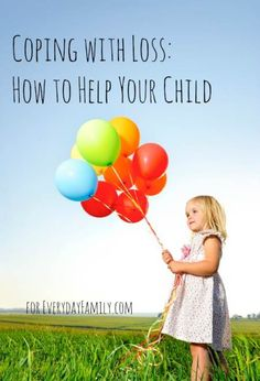 Tips for helping kids cope with loss