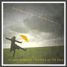 I miss dancing in the Rain
