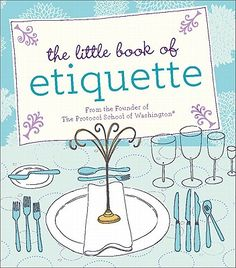 Need some help with Etiquette