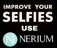 Improve your selfies.  www.lisacraig.arealbreakthrough.com