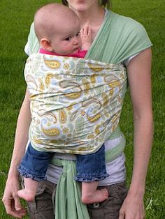 A Load Of Craft: Tutorial: How To Make A Baby Wrap  except I don't think it's a good idea to use knit fabric - it will stretch and wear in ways that are potentially dangerous
