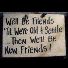 Friends. Again  again. :)